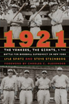 1921: The Yankees, the Giants, and the Battle for Baseball Supremacy in New York